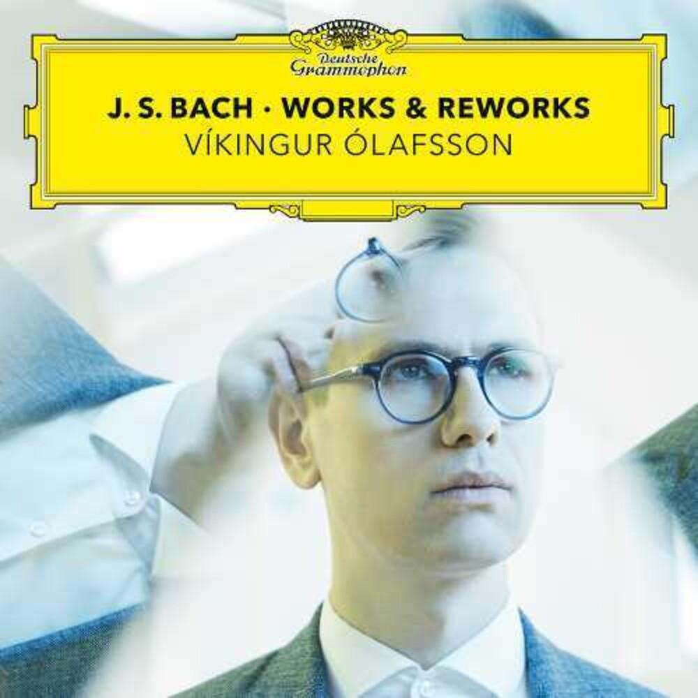 Bach / Vikingur Olafsson - Johann Sebastian Bach Piano & Reworks