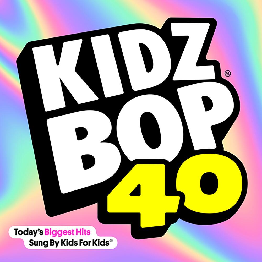 Kidz Bop - Kidz Bop, Vol. 40