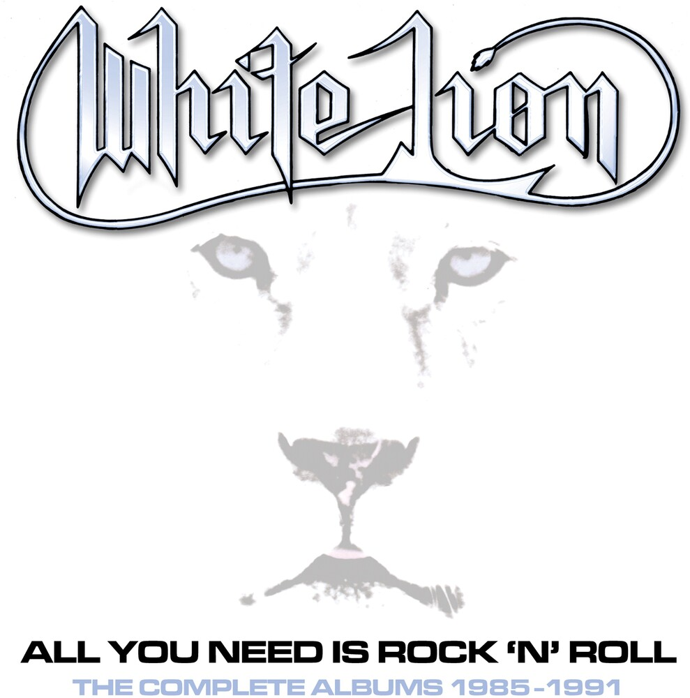White Lion - All You Need Is Rock N Roll: Complete Albums 85-91