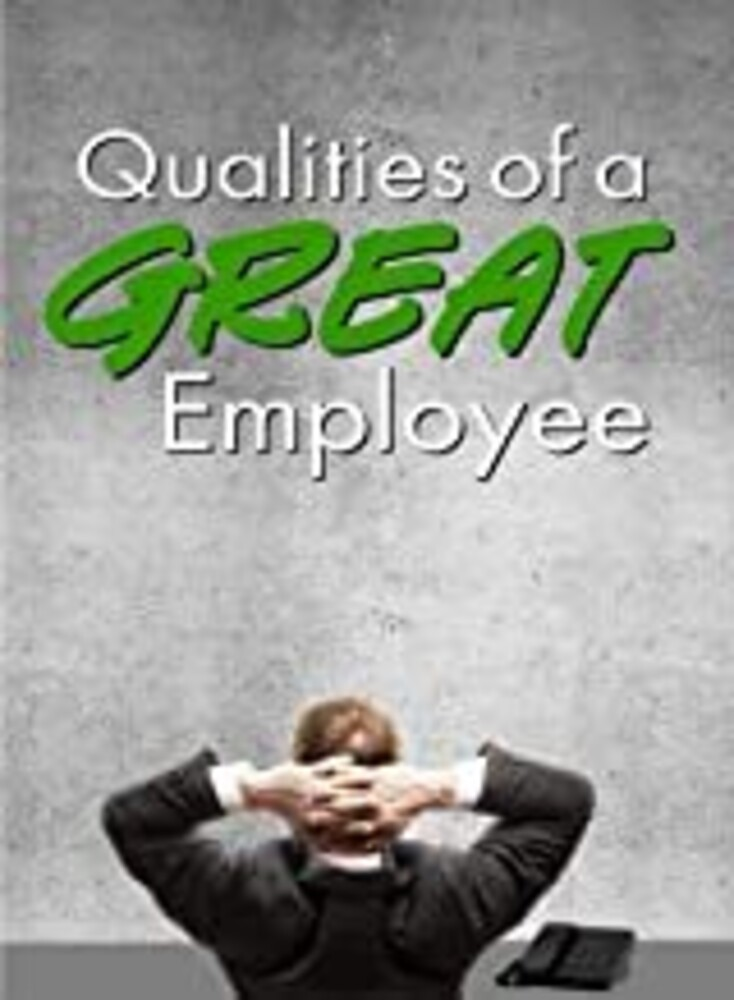 - Qualities Of A Great Employee / (Mod)