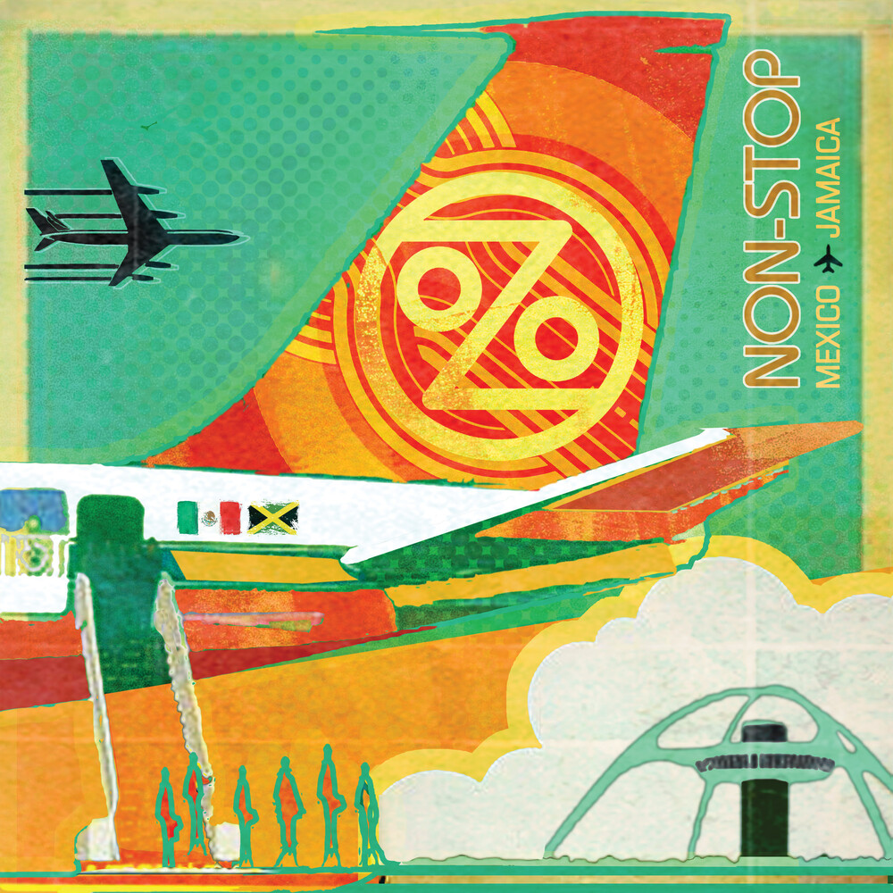 Ozomatli - Non-Stop: Mexico To Jamaica (Orange Vinyl) (Org)