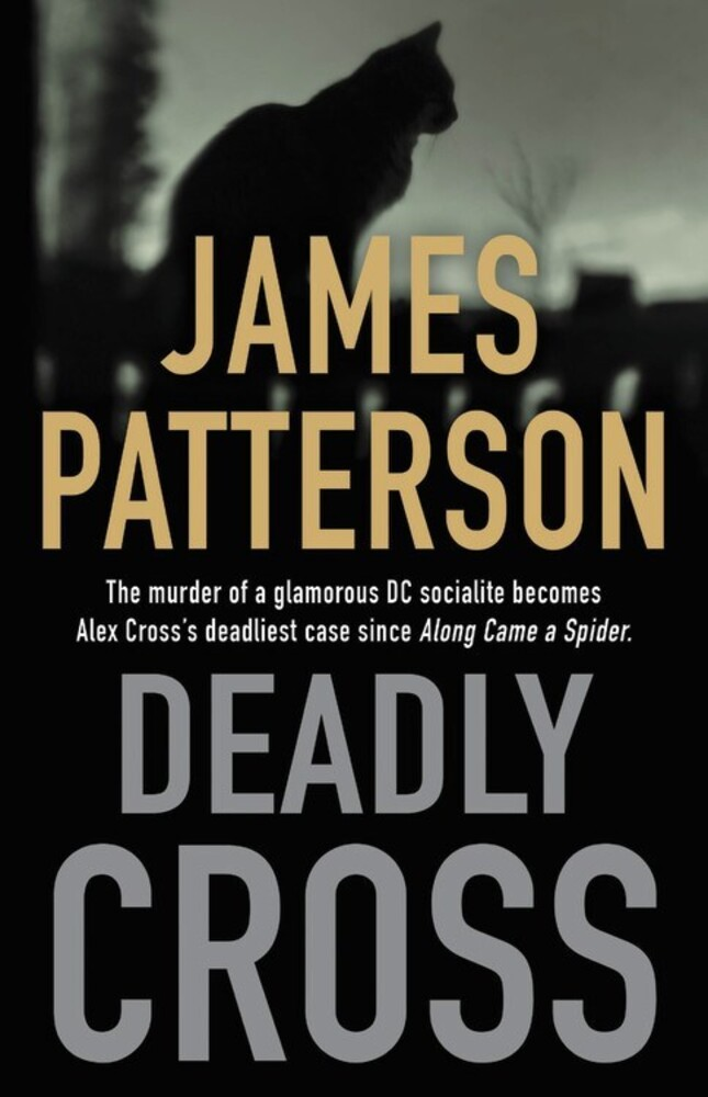 - Deadly Cross: An Alex Cross