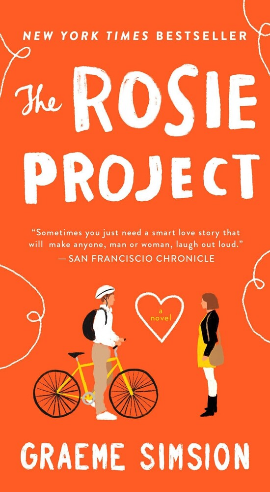 - The Rosie Project: A Novel