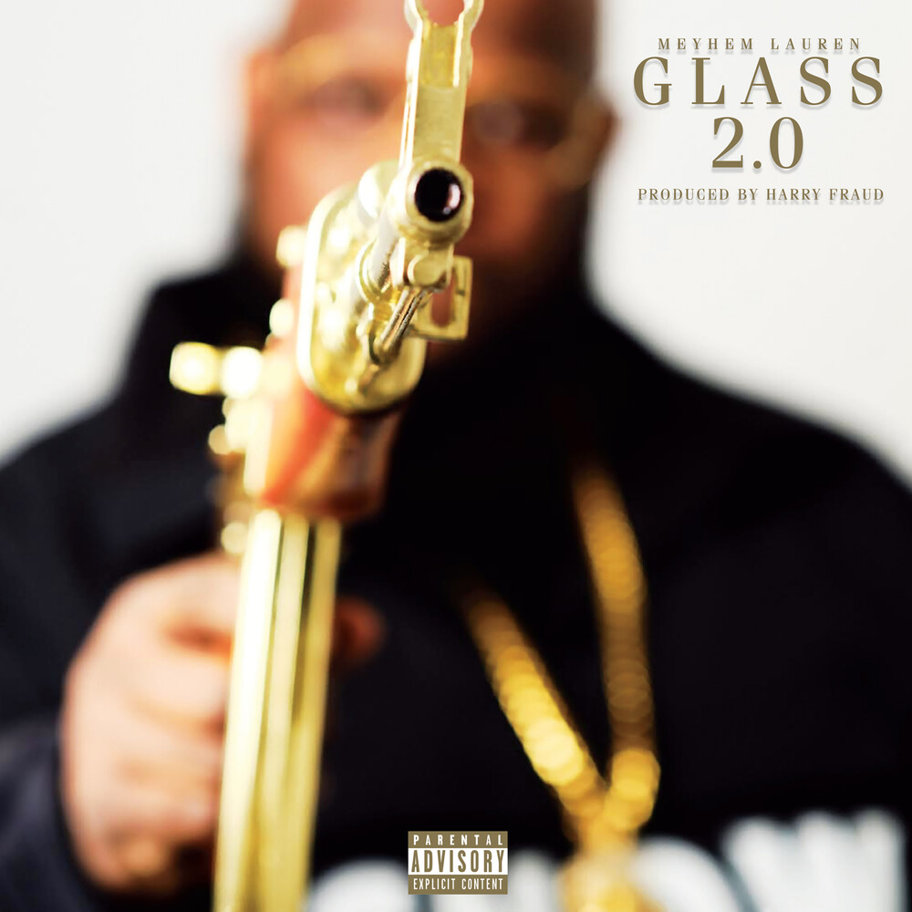Meyhem Lauren & Harry Fraud - Glass 2.0