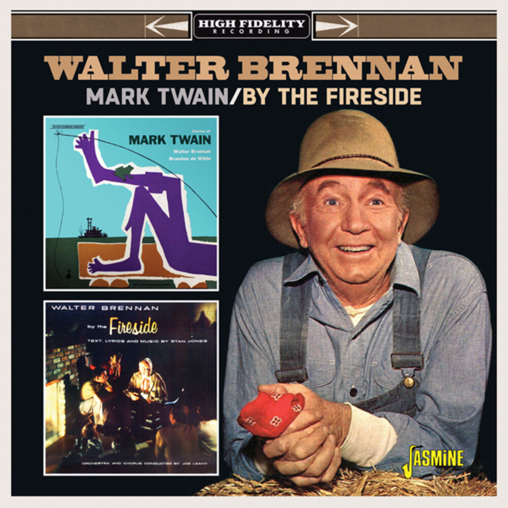 Walter Brennan - Mark Twain / By The Fireside (Uk)