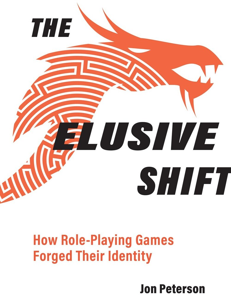 - The Elusive Shift: How Role-Playing Games Forged Their Identity