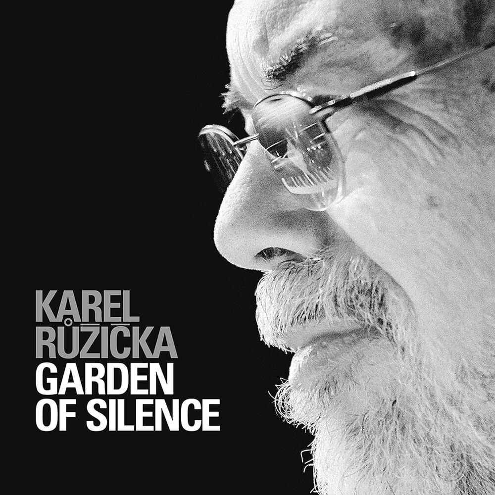 Ruzicka - Garden of Silence