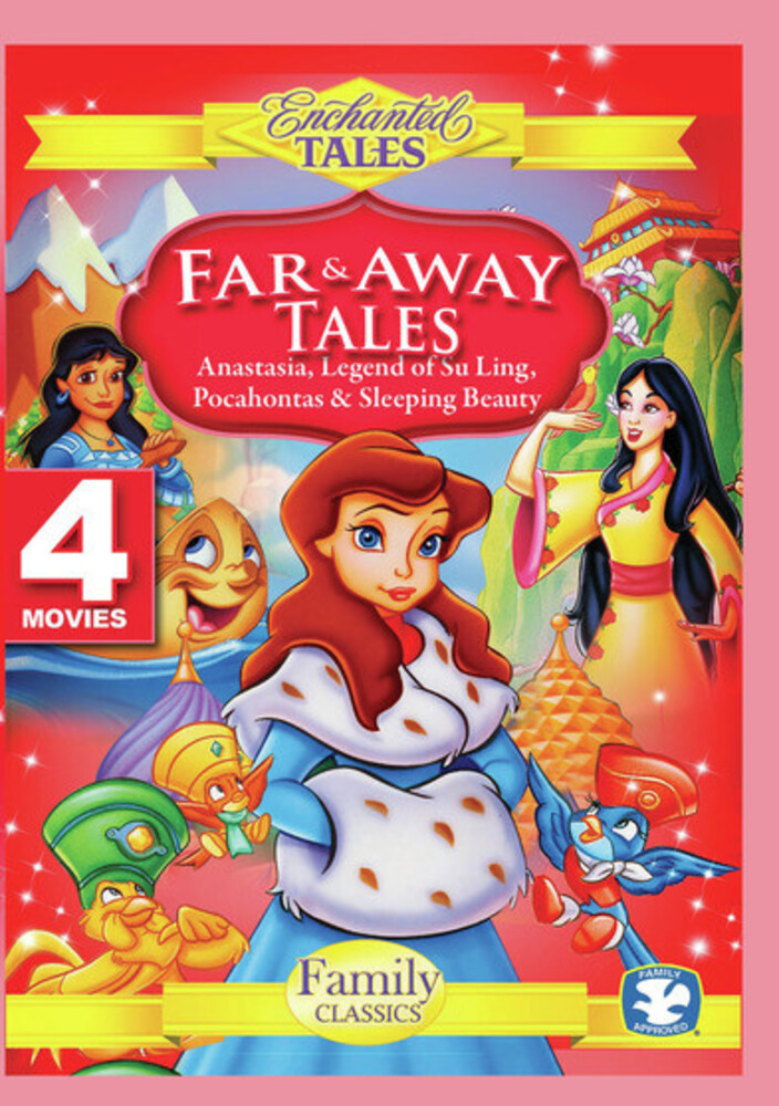 - Far And Away Tales: Anastasia, Pocahontas, Legend Of Su-Ling, SleepingBeauty