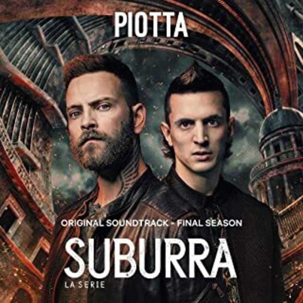 Piotta Ita - Suburra: La Stagione Finale (Original Soundtrack)