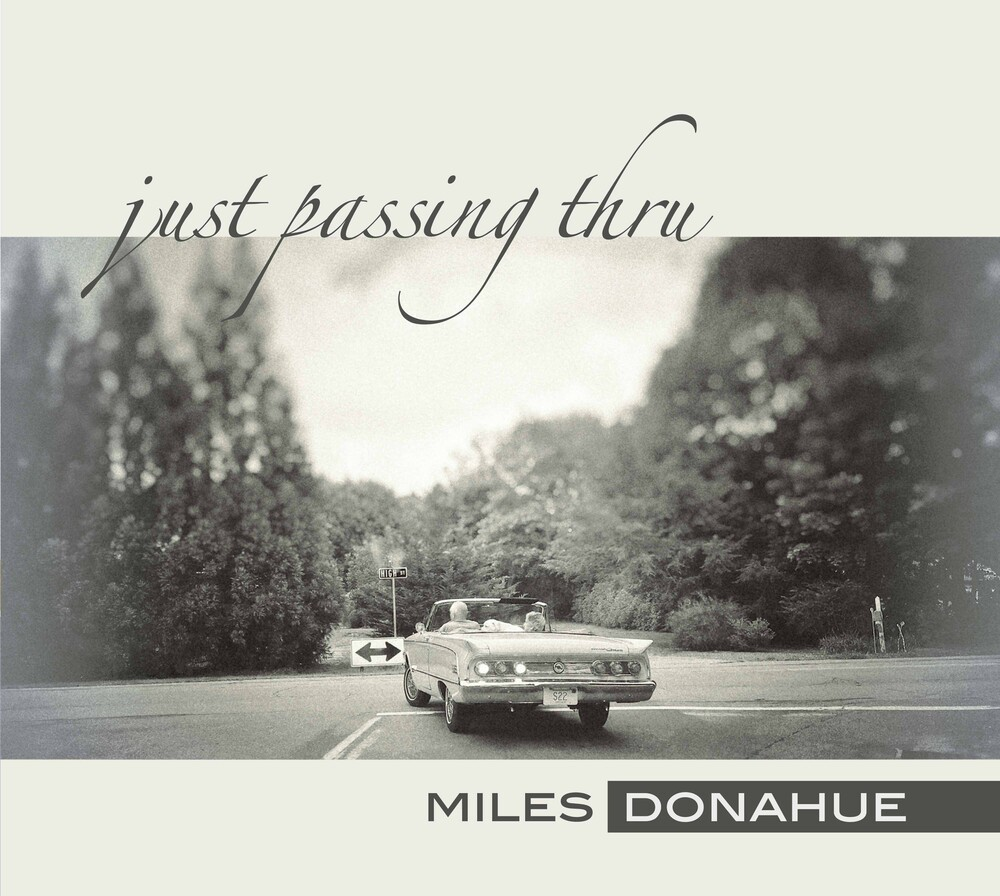 Miles Donahue - Just Passing Thru