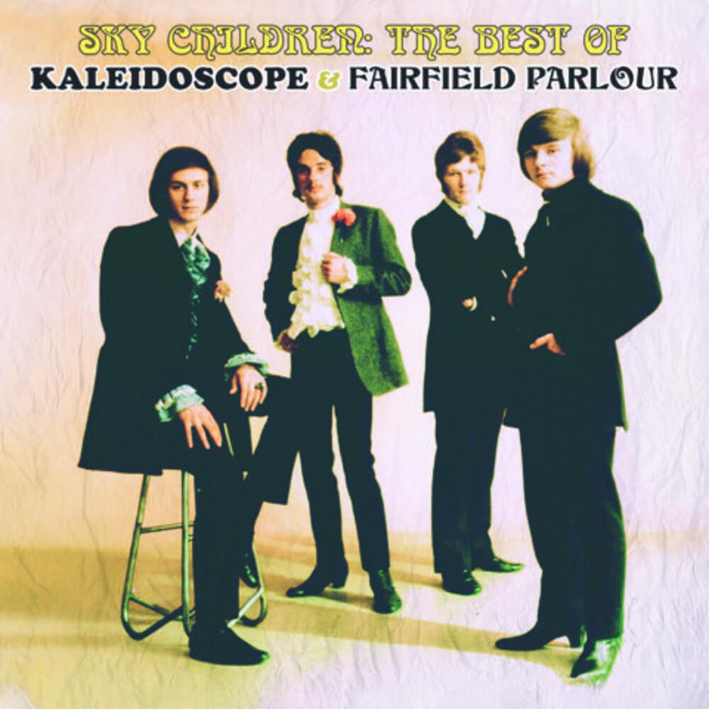 Kaleidoscope / Fairfield Parlour - Sky Children: The Best Of Kaleidoscope & Fairfield