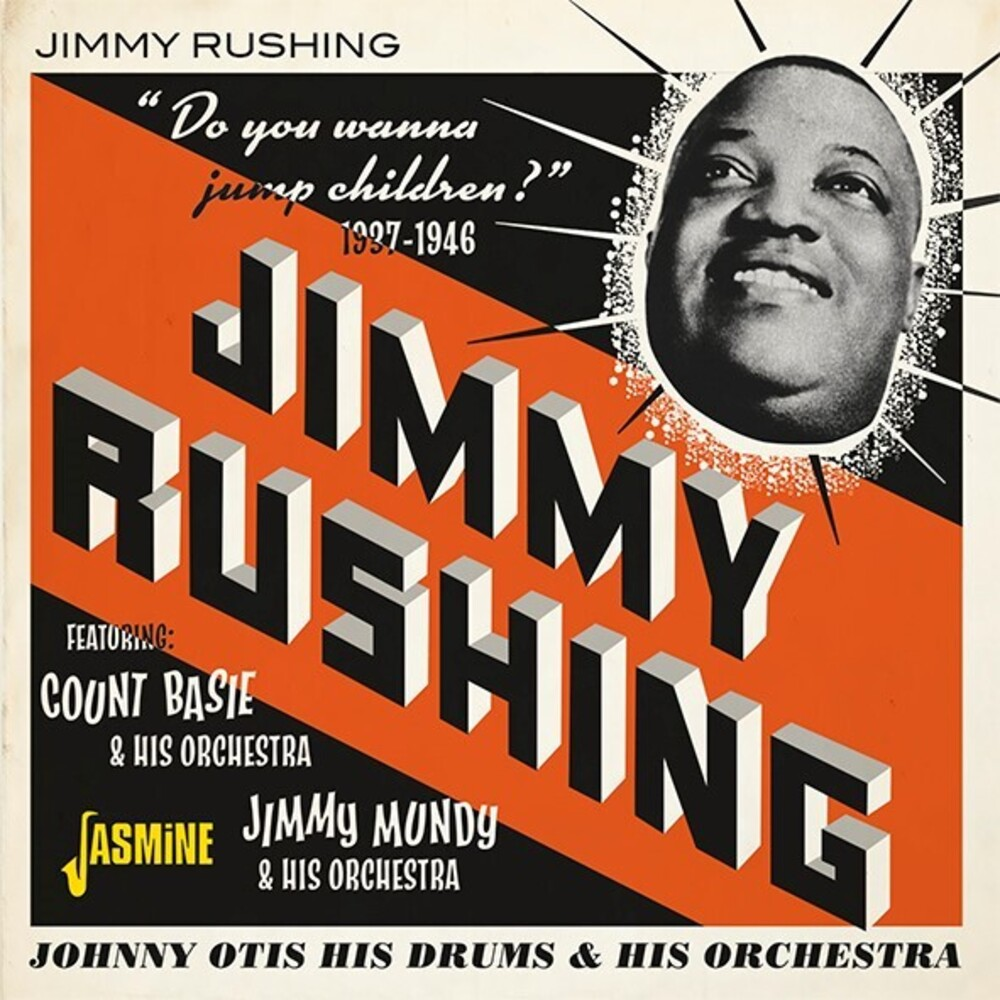 Jimmy Rushing - Do You Wanna Jump, Children? 1937-1946