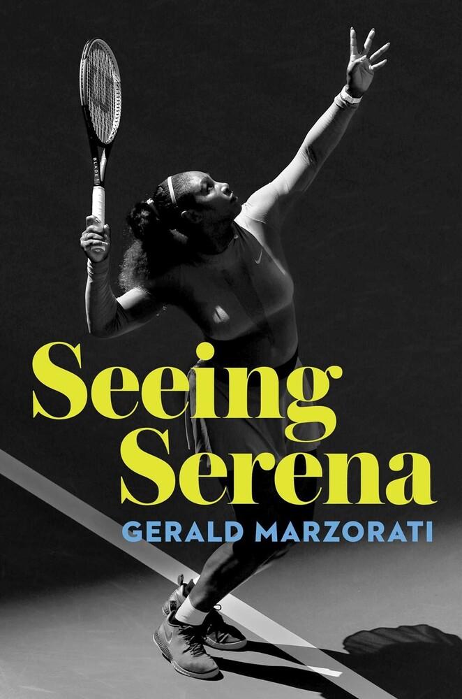 Marzorati, Gerald - Seeing Serena