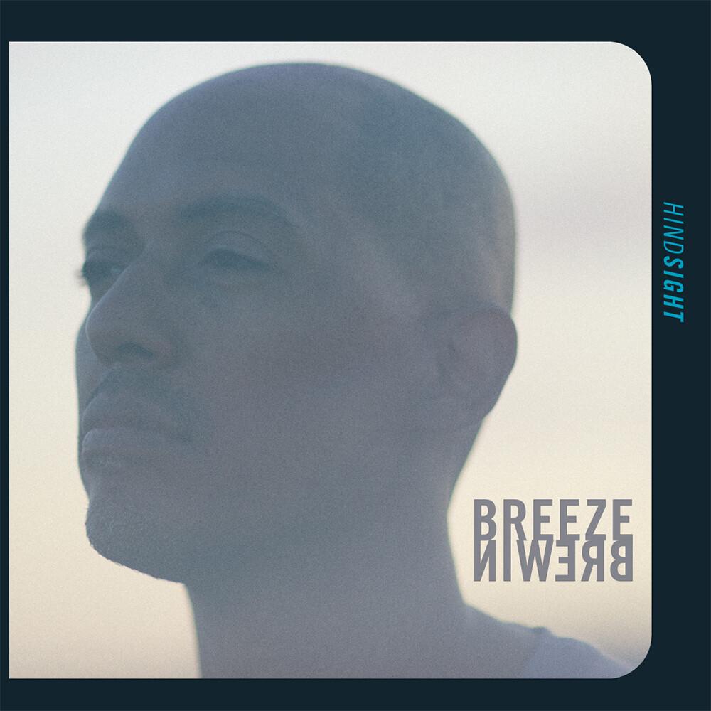Breeze Brewin - Hindsight