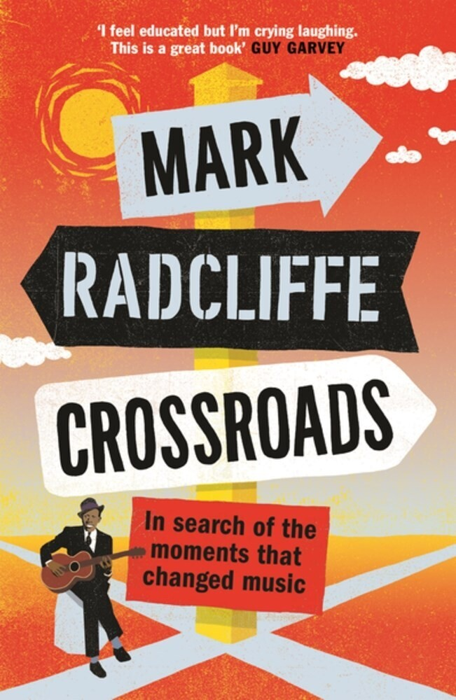 Mark Radcliffe - Crossroads (Ppbk)