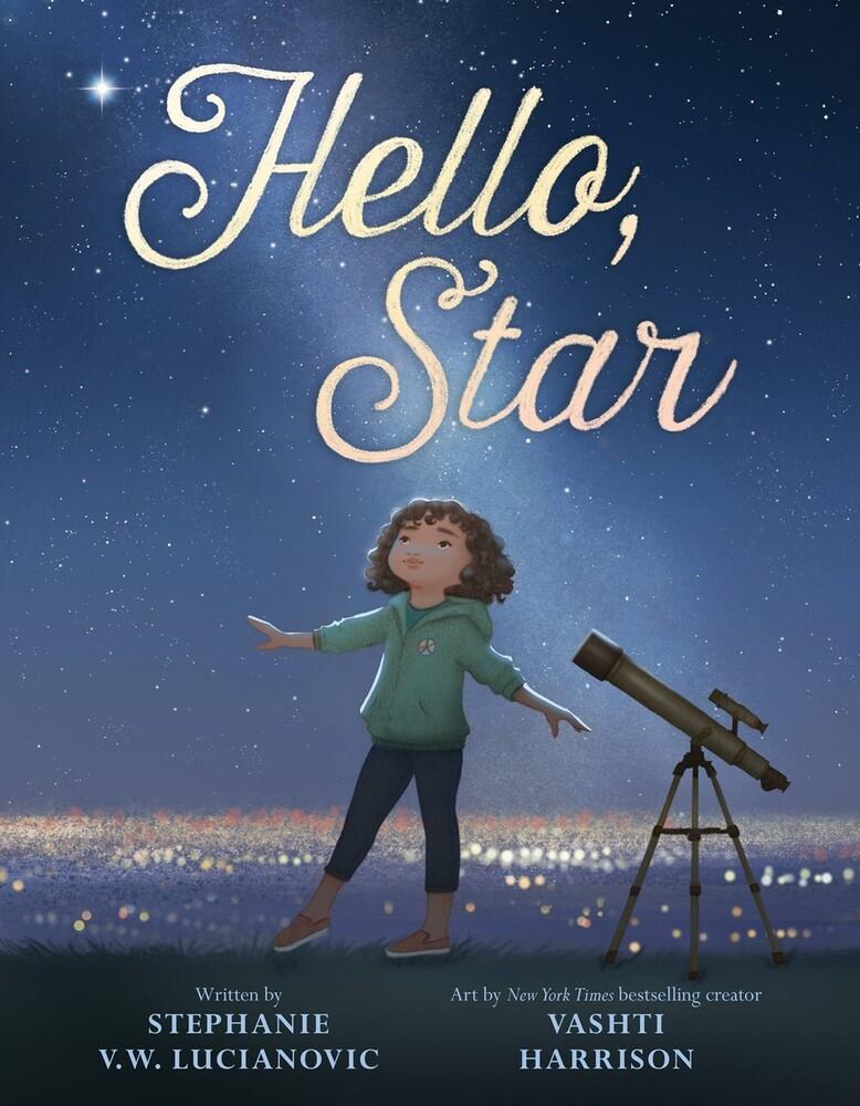 Stephanie Lucianovic  Vw / Harrison,Vashti - Hello Star (Hcvr) (Ill)