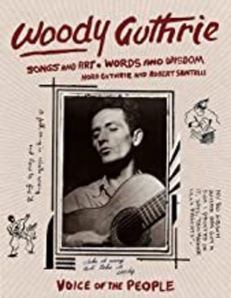 Nora Guthrie  / Santelli,Robert - Woody Guthrie Songs And Art Words And Wisdom