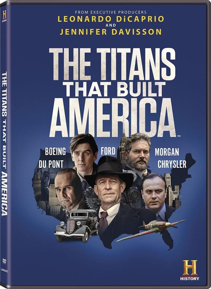 Titans That Built America - The Titans That Built America