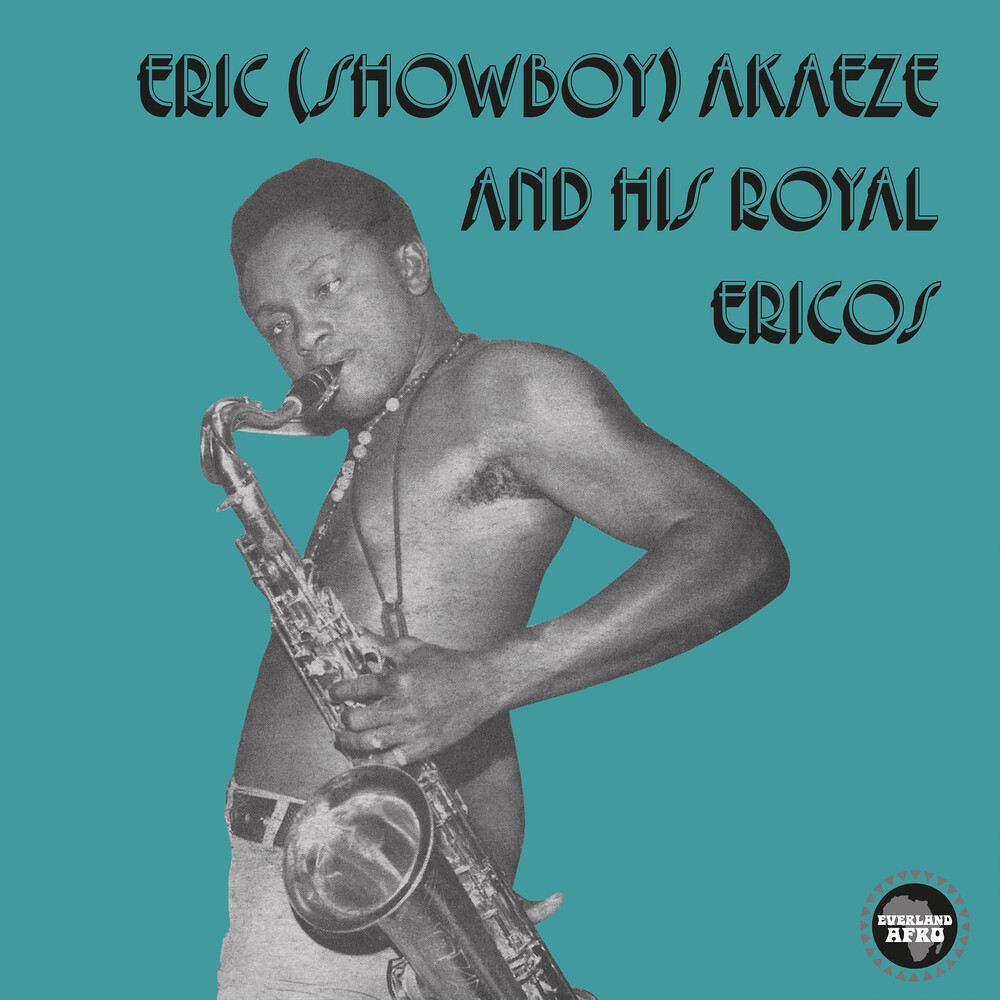 Eric Showboy Akaeze & His Royal Ericos - Ikoto Rock
