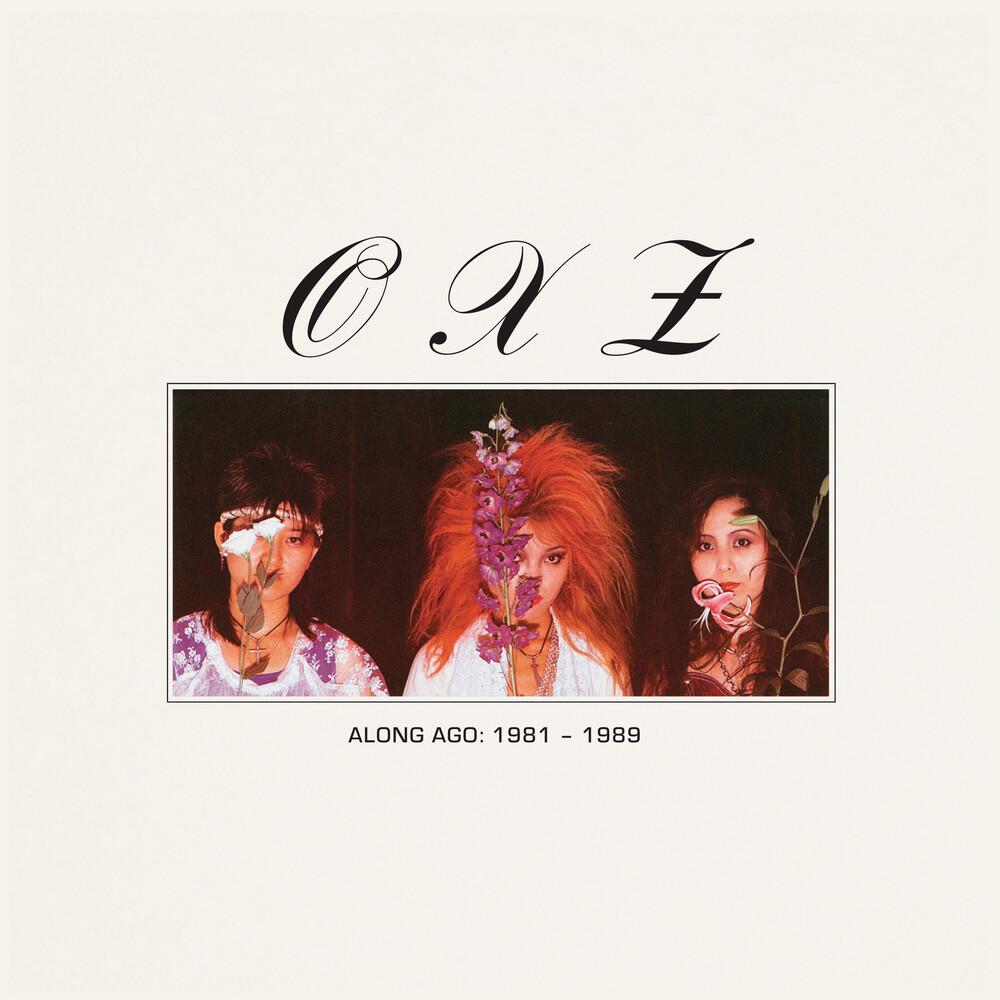 Oxz - Along Ago: 1981-1989