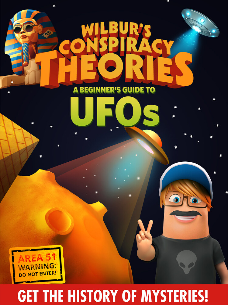 - Wilbur's Conspiracy Theories: Ufos