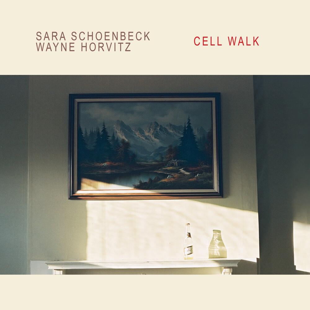 Sara Schoenbeck / Horvitz ,Wayne - Cell Walk