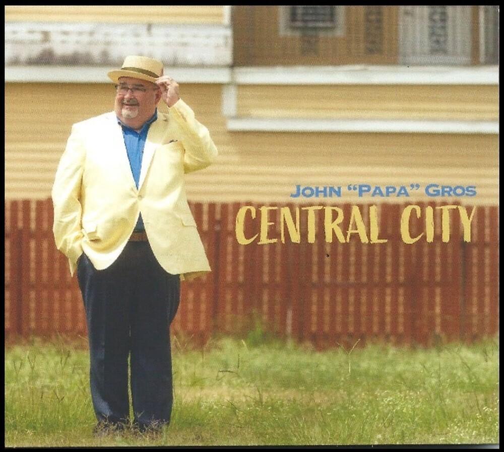 John Gros Papa - Central City