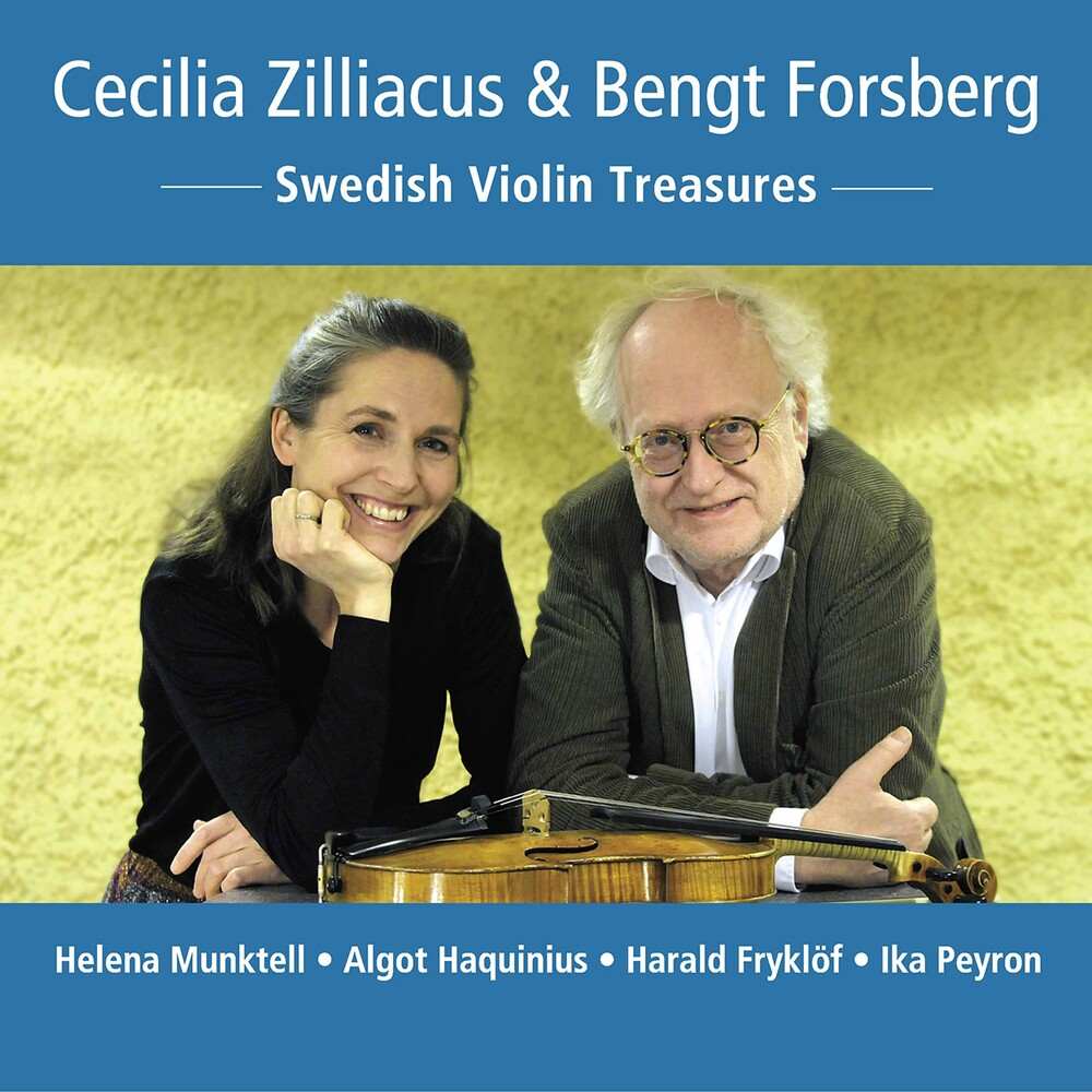 Cecilia Zilliacus - Swedish Violin Treasures