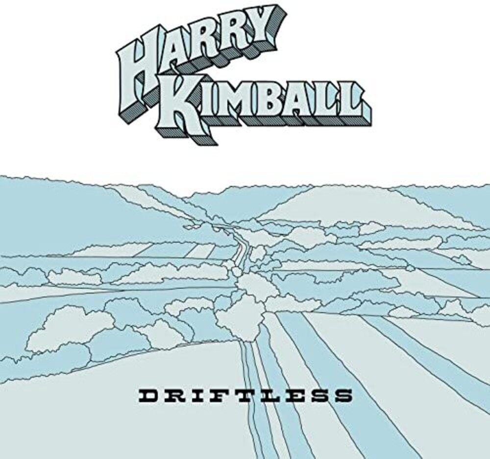 Harry Kimball - Driftless
