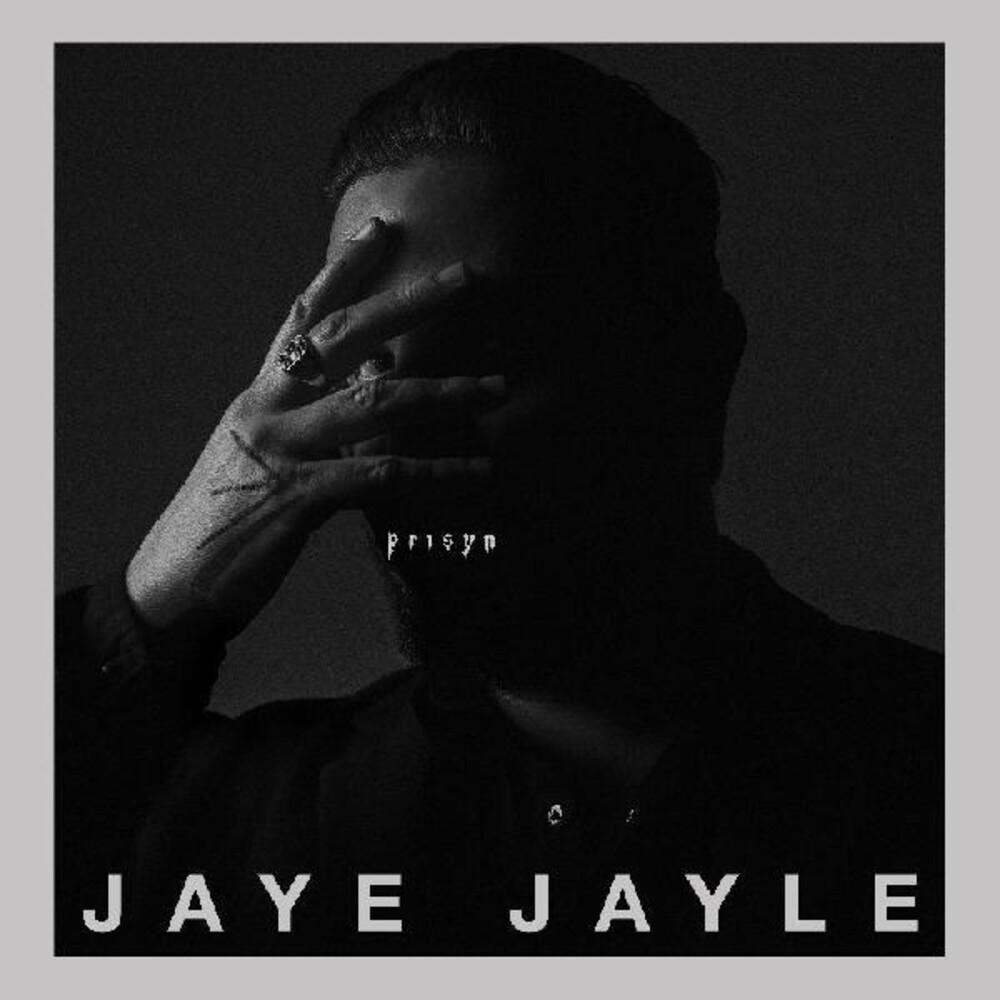Jaye Jayle - Prisyn (Dlcd)