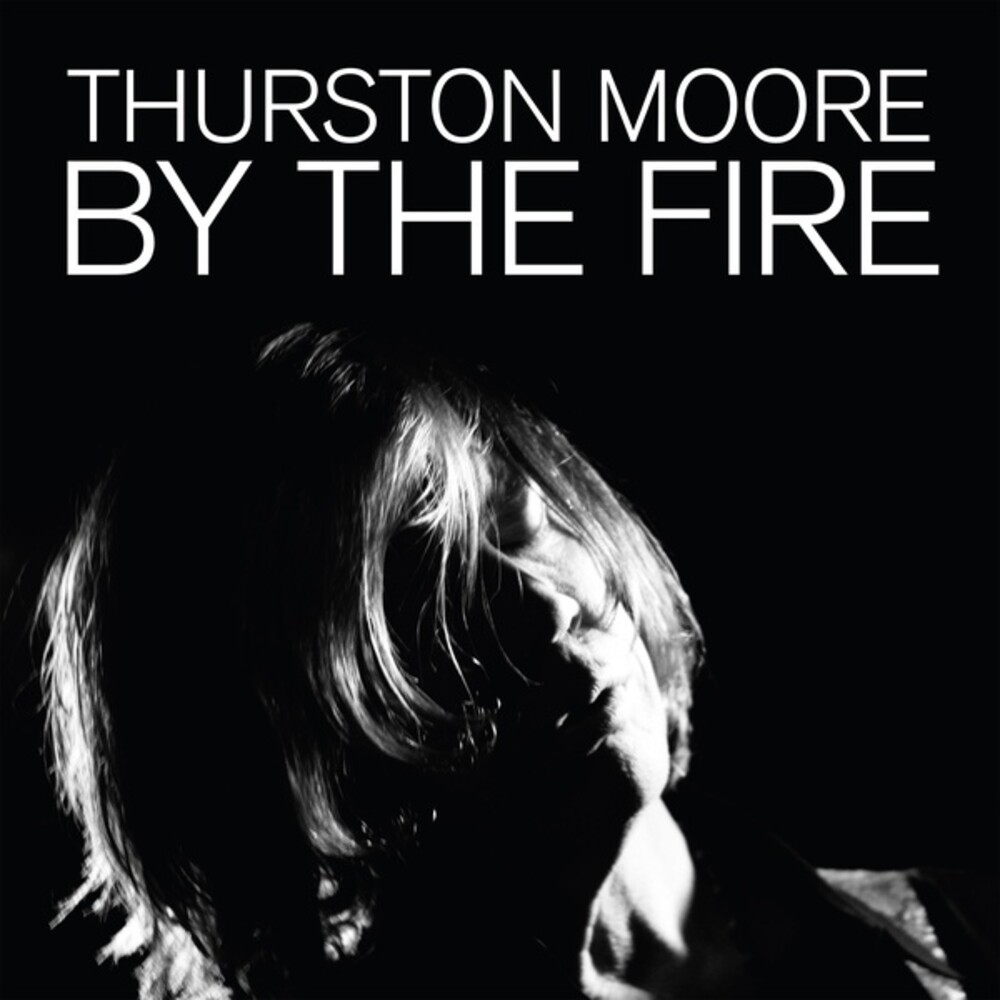 Thurston Moore - By The Fire [Limited Edition Color 2LP]