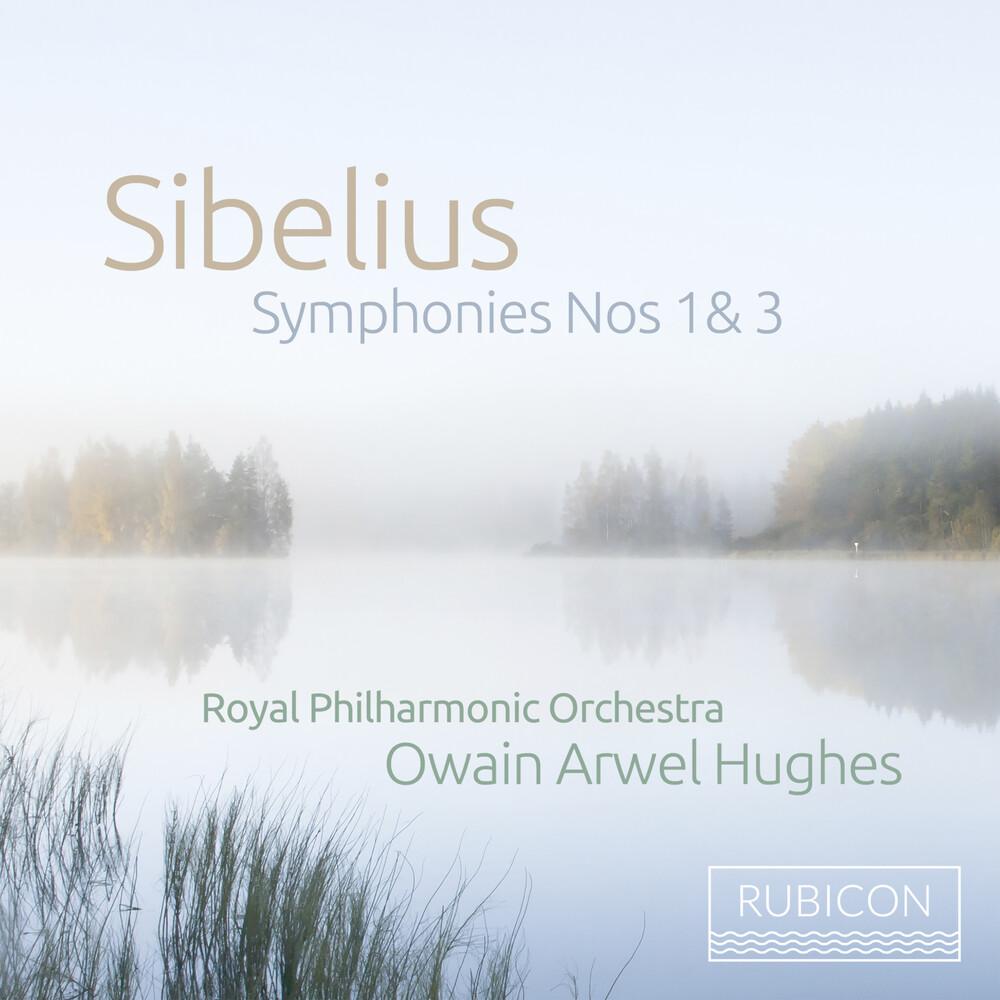 Royal Phiharmonic Orchestra / Owain Arwel Hughes - Sibelius: Symphonies Nos. 1 & 3