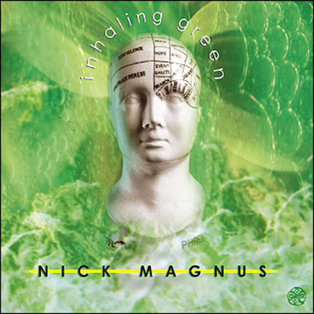 Nick Magnus - Inhaling Green (Uk)