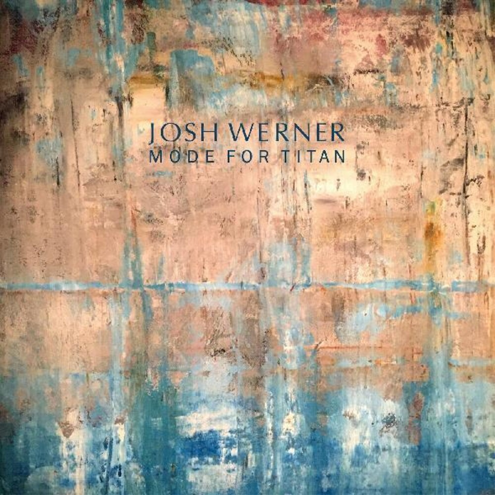 Josh Werner - Mode For Titan