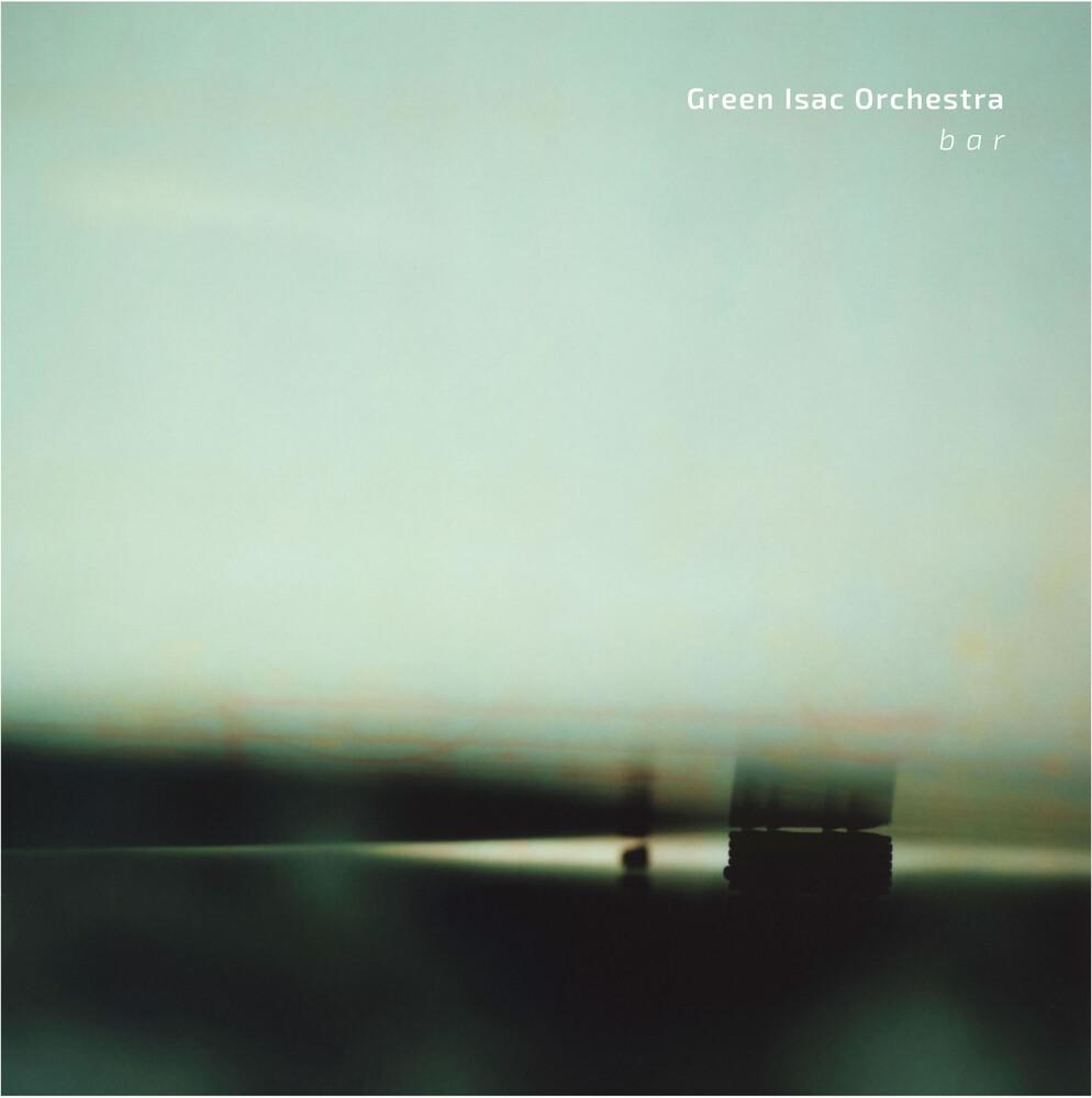 Green Isac Orchestra - B A R