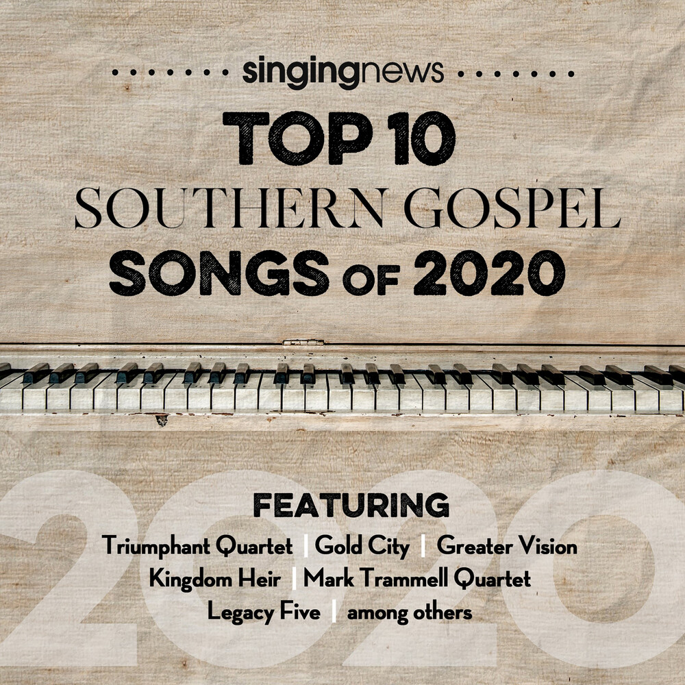 Singing News Top 10 Southem Gospel Songs 2020 / Va - Singing News Top 10 Southem Gospel Songs Of 2020 (Various Artists)