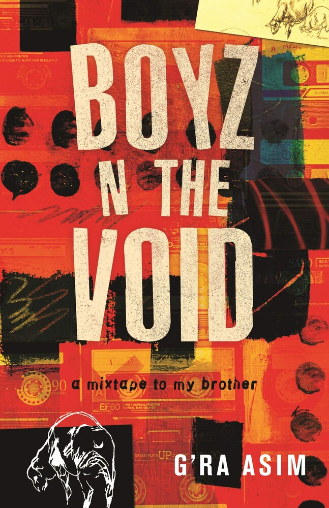 - Boyz n the Void: a mixtape to my brother