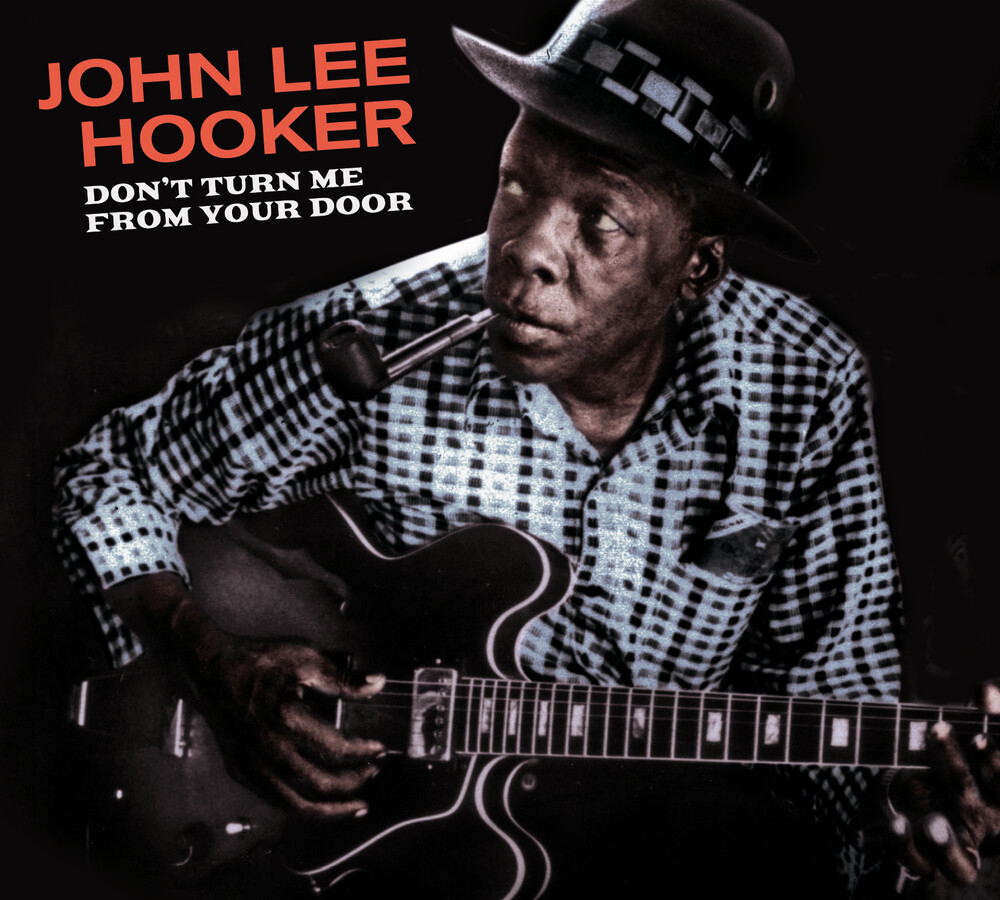 John Hooker Lee - Don't Turn Me From Your Door / Blues Before Sunrise [Digipak WithBonus Tracks]