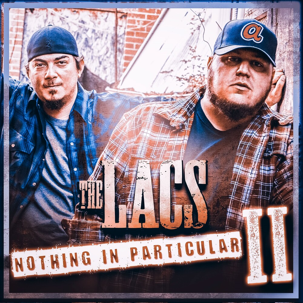 The Lacs - Nothing In Particular Ii