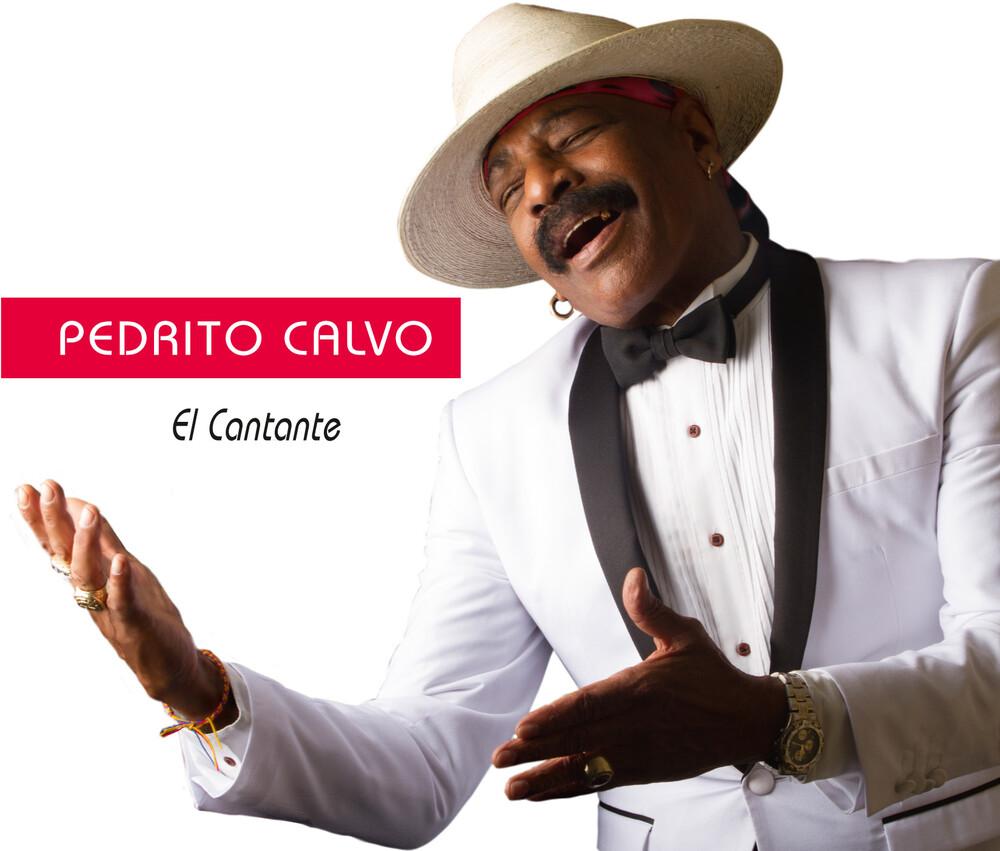 Pedro Calvo Pedrito & Y Su Orquesta - El Cantante
