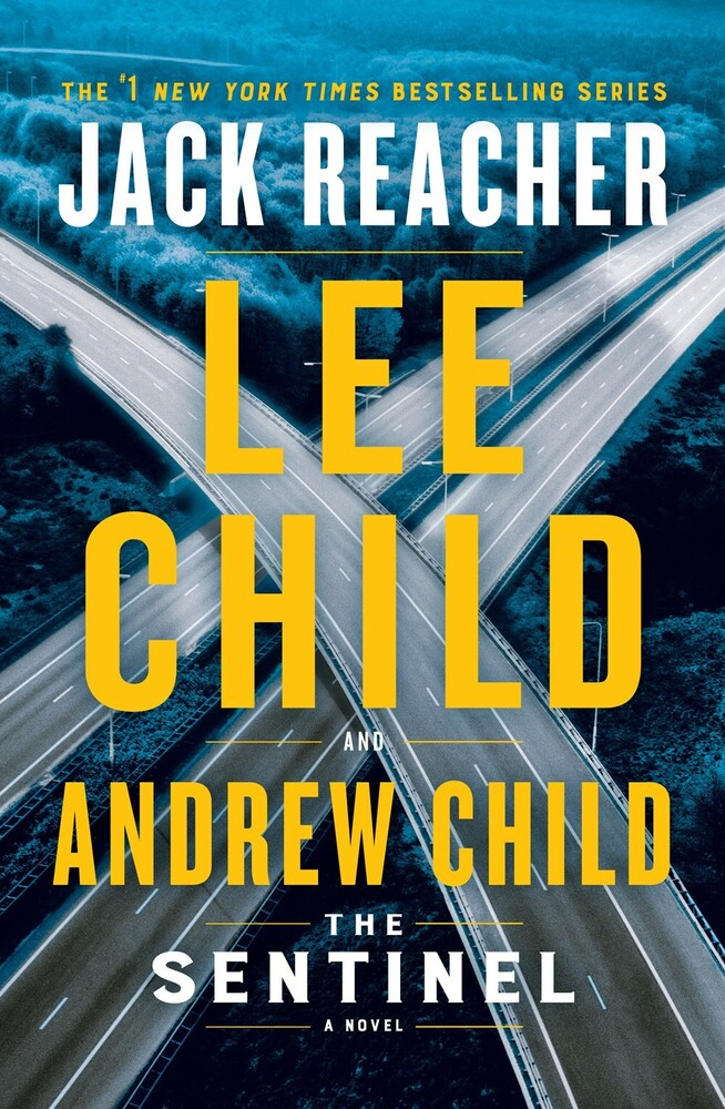 Child, Lee - The Sentinel: A Jack Reacher Novel