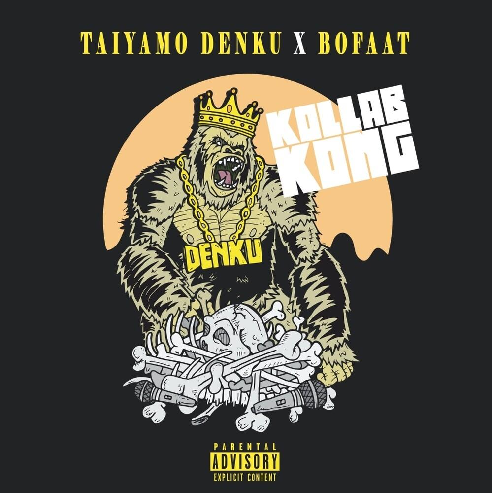 Taiyamo Denku / Bofaatbeatz - Kollab Kong (Can)