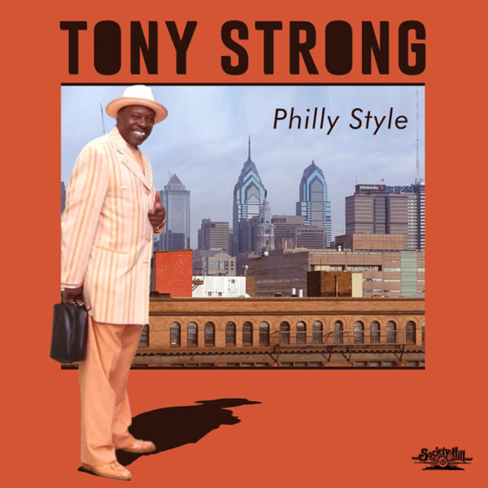Tony Strong - Philly Style