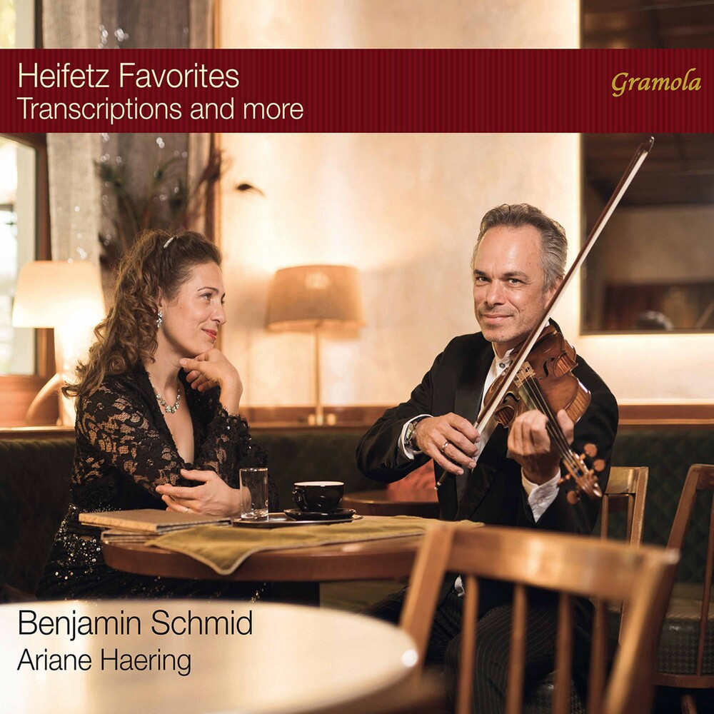 Benjamin Schmid - Heifetz Favorites