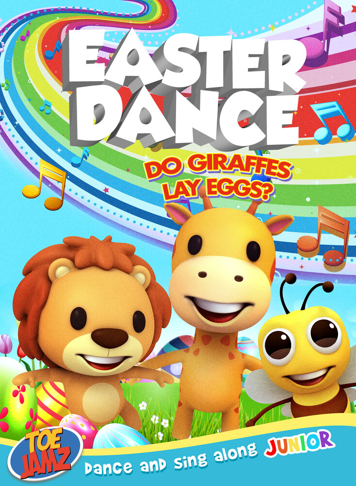 Easter Dance: Do Giraffes Lay Eggs? - Easter Dance: Do Giraffes Lay Eggs?