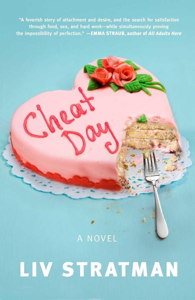 Stratman, Liv - Cheat Day: A Novel