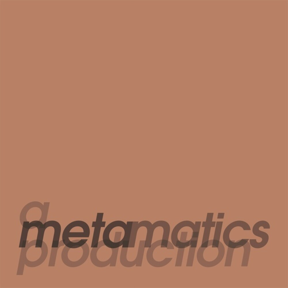 Metamatics - A Metamatics Production