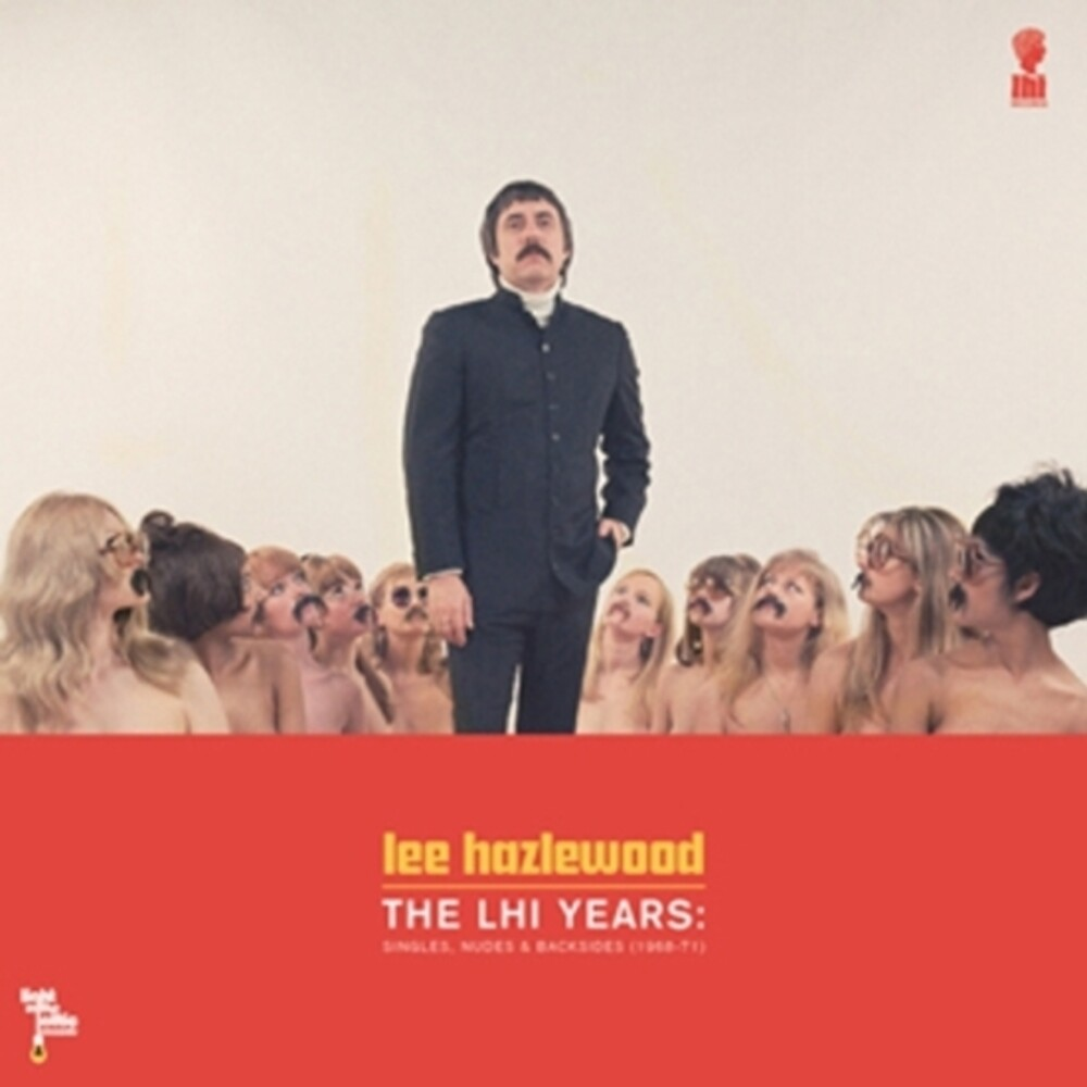Lee Hazlewood - Lee Hazlewood - The LHI Years: Singles, Nudes, & Backsides (1968-71)