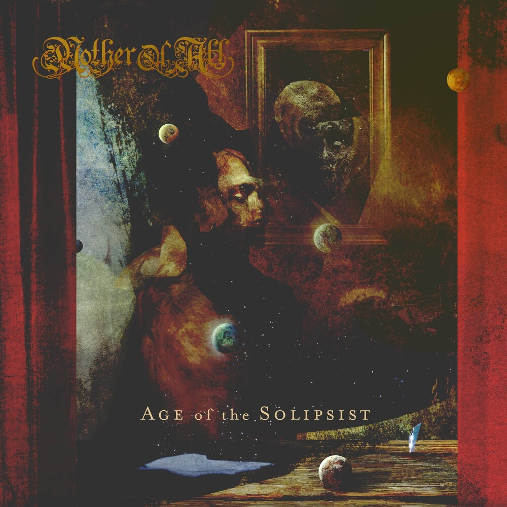 Mother of All - Age Of Solipsist [Digipak]
