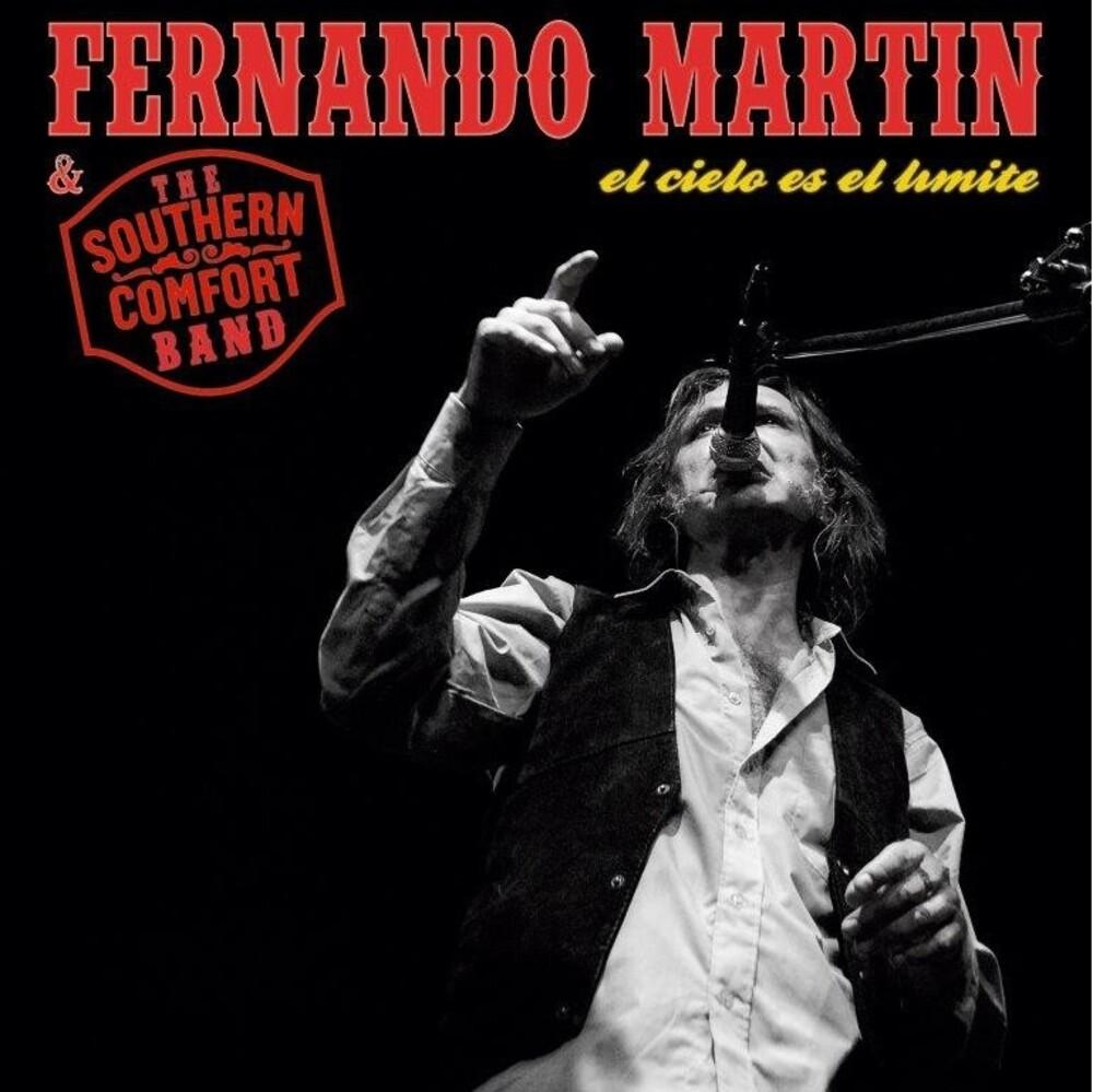 Fernando Martin  & The Southern Comfort Band - El Cielo Es El Limite (Spa)